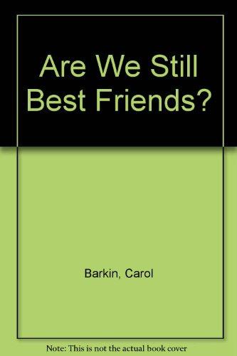 9780817200329: Are We Still Best Friends?