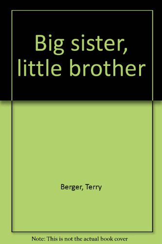 Big sister, little brother: Terry Berger