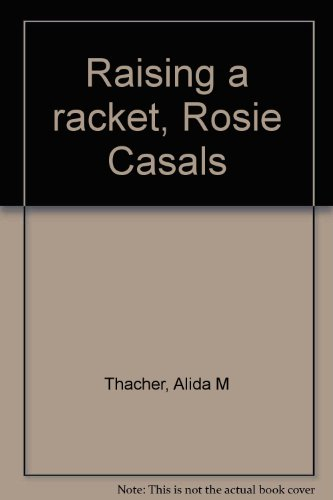 9780817201333: Raising a racket, Rosie Casals
