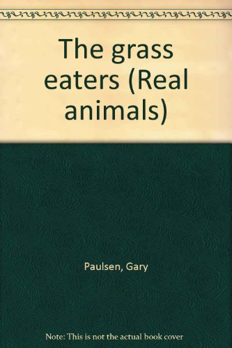 9780817206024: The grass eaters (Real animals)