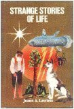 9780817210625: Strange Stories of Life