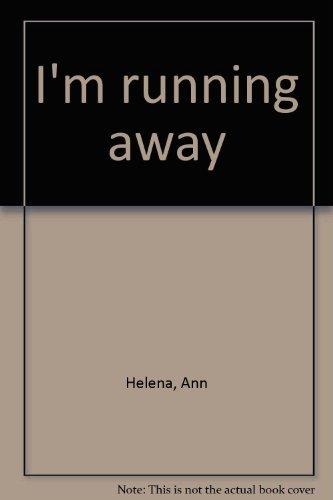 9780817211547: I'm running away