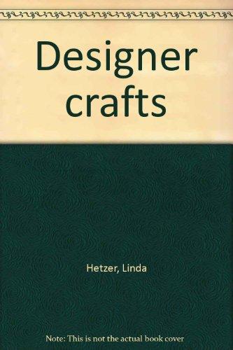 9780817211882: Designer crafts