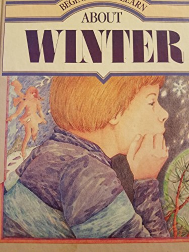 Winter (Beginning to Learn About) (0817213406) by Richard L. Allington; Kathleen Krull; John C. Wallner