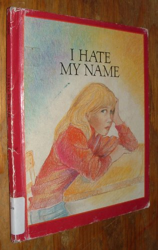 9780817213626: I Hate My Name