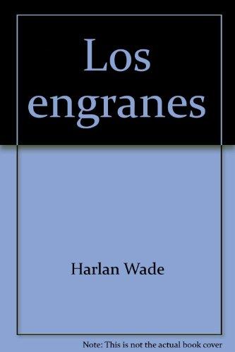 9780817214869: Los engranes (His Un libro sobre) (Spanish Edition)