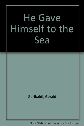 9780817215613: He Gave Himself to the Sea