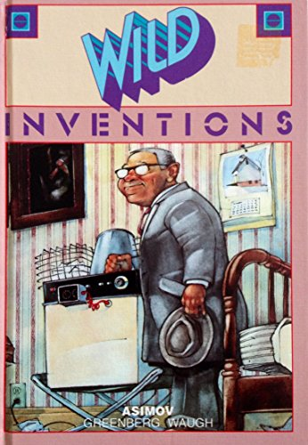 Wild Inventions (Science-Fiction Shorts): Asimov, Isaac