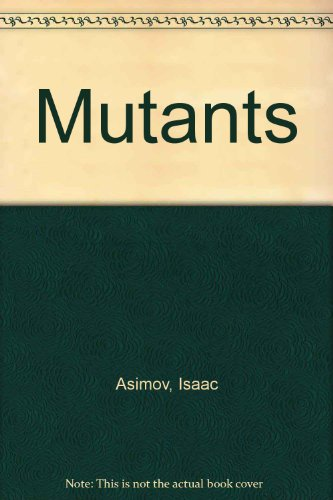 Mutants (9780817217341) by Asimov, Isaac