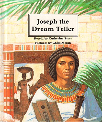 Joseph the Dream Teller (People of the Bible) (9780817219895) by Catherine Storr