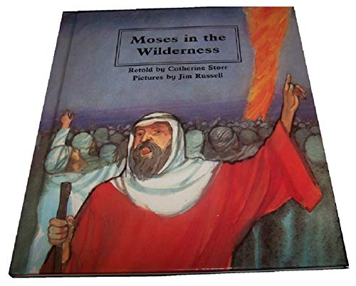 Moses in the Wilderness (People of the Bible) (9780817220396) by Catherine Storr