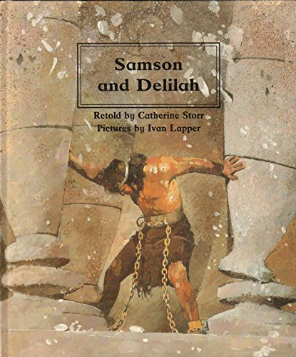 9780817220440: Samson and Delilah (People of the Bible : The Bible Through Stories and Pictures)