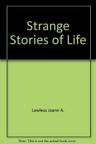 9780817221676: Strange Stories of Life