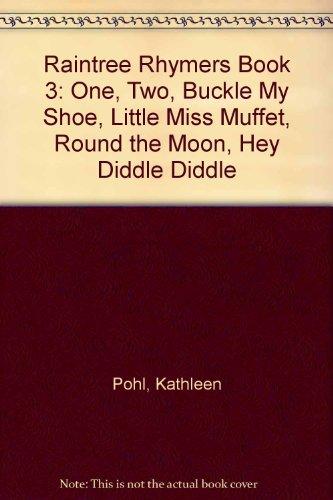 Raintree Rhymers Book 3: One, Two, Buckle: Pohl, Kathleen