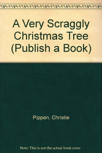 9780817224691: A Very Scraggly Christmas Tree (Publish a Book)