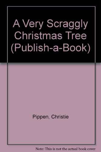 9780817227548: A Very Scraggly Christmas Tree (Publish-A-Book)