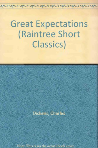 Great Expectations (Raintree Short Classics): Charles Dickens, Jan