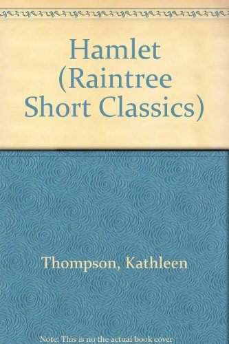 9780817227647: Hamlet (Raintree Short Classics)