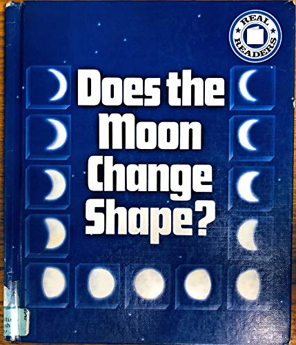 9780817235185: Does the Moon Change Shape? (Real Readers)