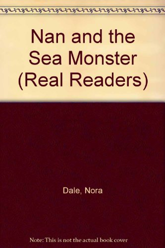 Nan and the Sea Monster - Real Readers Series