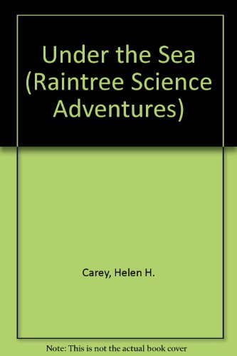 9780817237554: Under the Sea (Raintree Science Adventures)