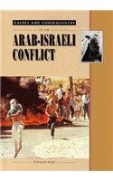 9780817240516: The Arab-Israeli Conflict (Causes and Consequences)
