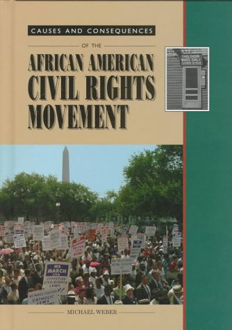 9780817240585: The African American Civil Rights Movement (Causes and Consequences)