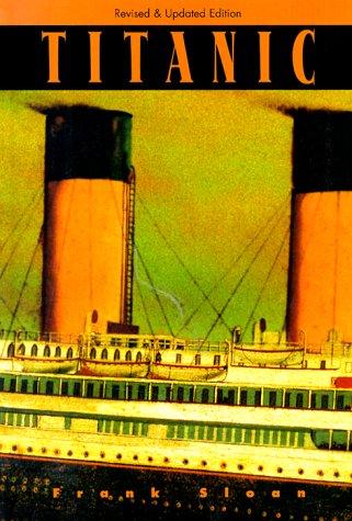 Titanic: Sloan, Frank A.