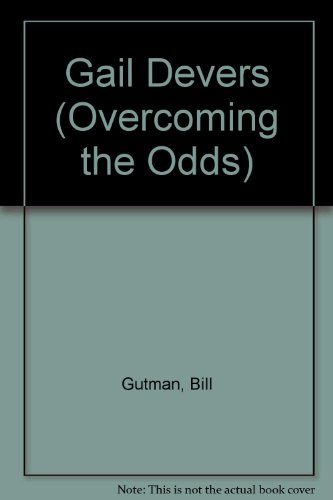 9780817241223: Gail Devers (Overcoming the Odds)