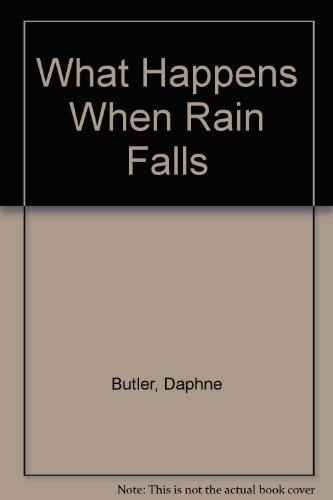 What Happens When Rain Falls: Daphne Butler