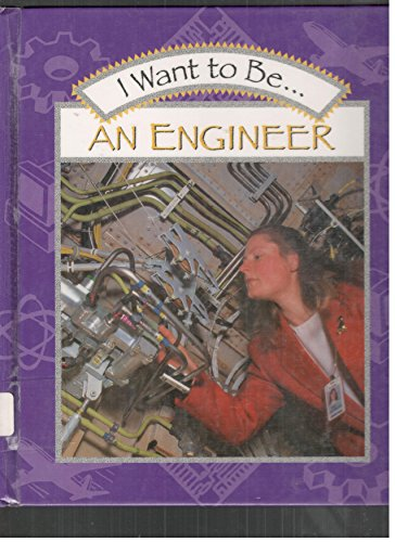 9780817241605 I Want To Be An Engineer Abebooks