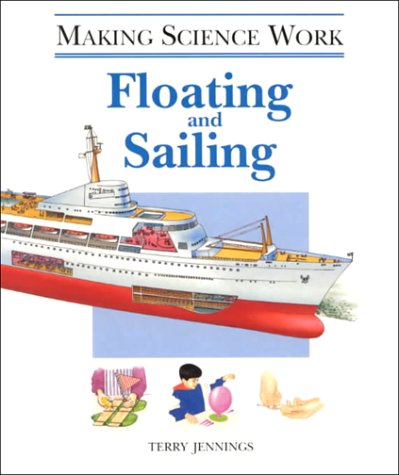 9780817242510: Floating and Sailing (Making Science Work)