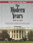The Modern Years: 1969 to 2001 (Who's That in the White House?): Blue, Rose J.; Naden, Corinne...