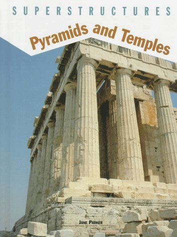 Pyramids and Temples (Superstructures Series): Parker, Jane, Pollard,