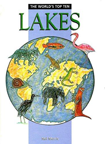 Lakes (World's Top Ten): Neil Morris