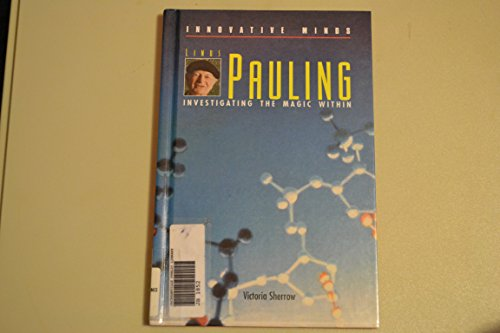 Linus Pauling: Investigating the Magic Within (Innovative: Sherrow, Victoria