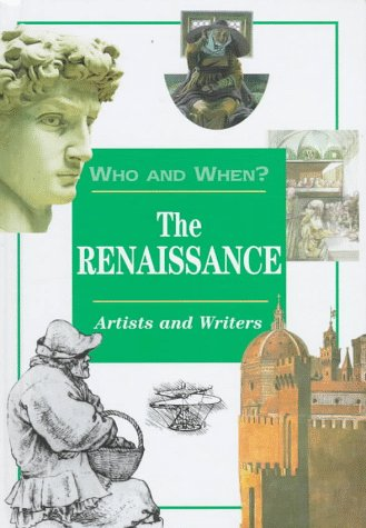 The Renaissance: Artists and Writers (Who and When, V. 1): Halliwell, Sarah
