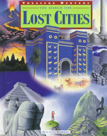 9780817248406: The Search for Lost Cities (Treasure Hunters)