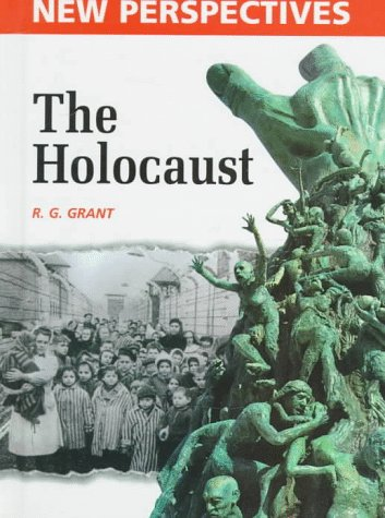 The Holocaust (New Perspectives (Raintree)): Grant, R. G.