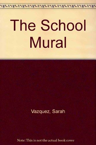 9780817251604: The School Mural