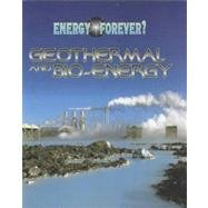9780817253677: Geothermal and Bio-Energy (Energy Forever?)