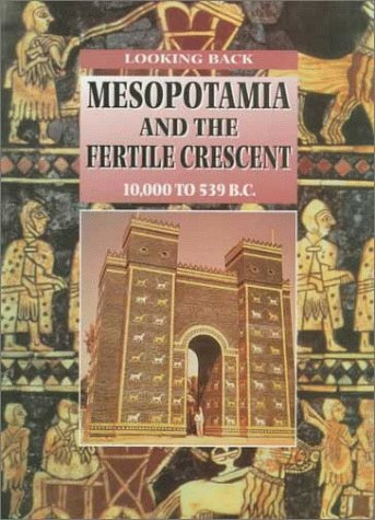 9780817254346: Mesopotamia and the Fertile Crescent (Looking Back)