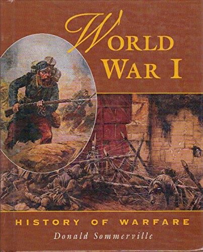 World War I (History of Warfare Series): Donald Sommerville