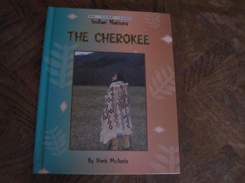 Cherokee (Indian Nations Series): Herb McAmis, Herb
