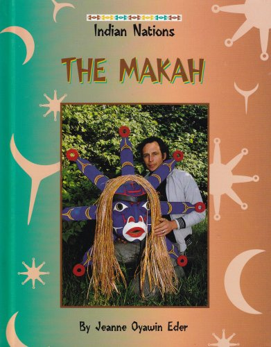 9780817254599: The Makah (Indian Nations Series)
