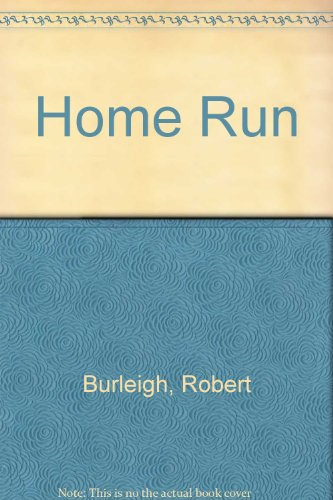 Home Run: Burleigh, Robert