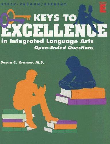 Keys to Excellence in Integrated Language Arts: Susan C. Kramer