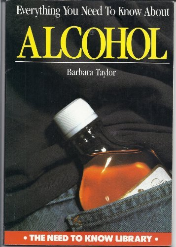 9780817263249: Everything You Need To Know About Alcohol