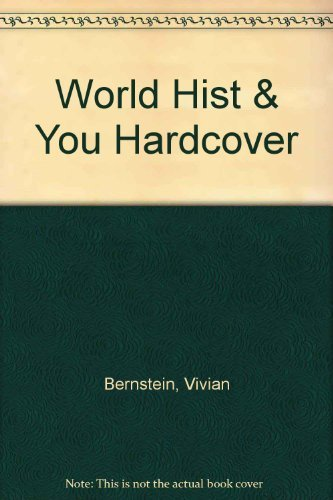 9780817263287: World History and You: The Complete Edition