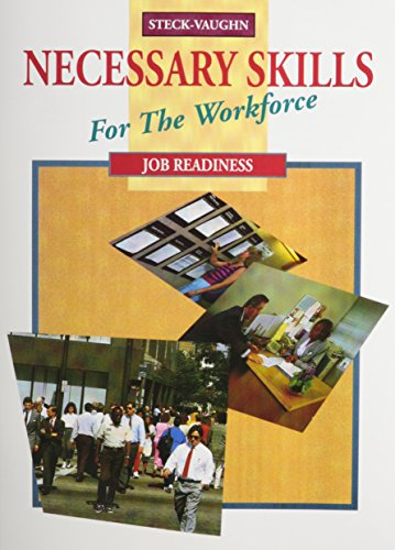 9780817263812: Steck-Vaughn Necessary Skills for the Workforce: Student Workbook Job Readiness